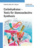"Ok�adka ksi��ki: ""Carbohydrates: Tools for Stereoselective Synthesis"""