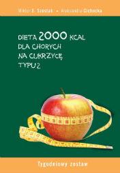 Ebook Dieta 2000 Kcal Dla Chorych Na Cukrzyce Typu 2 Szostak W B
